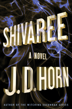 Shivaree by J.D. Horn